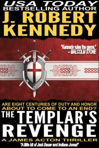 The Templar's Revenge (James Acton Thrillers, #19)
